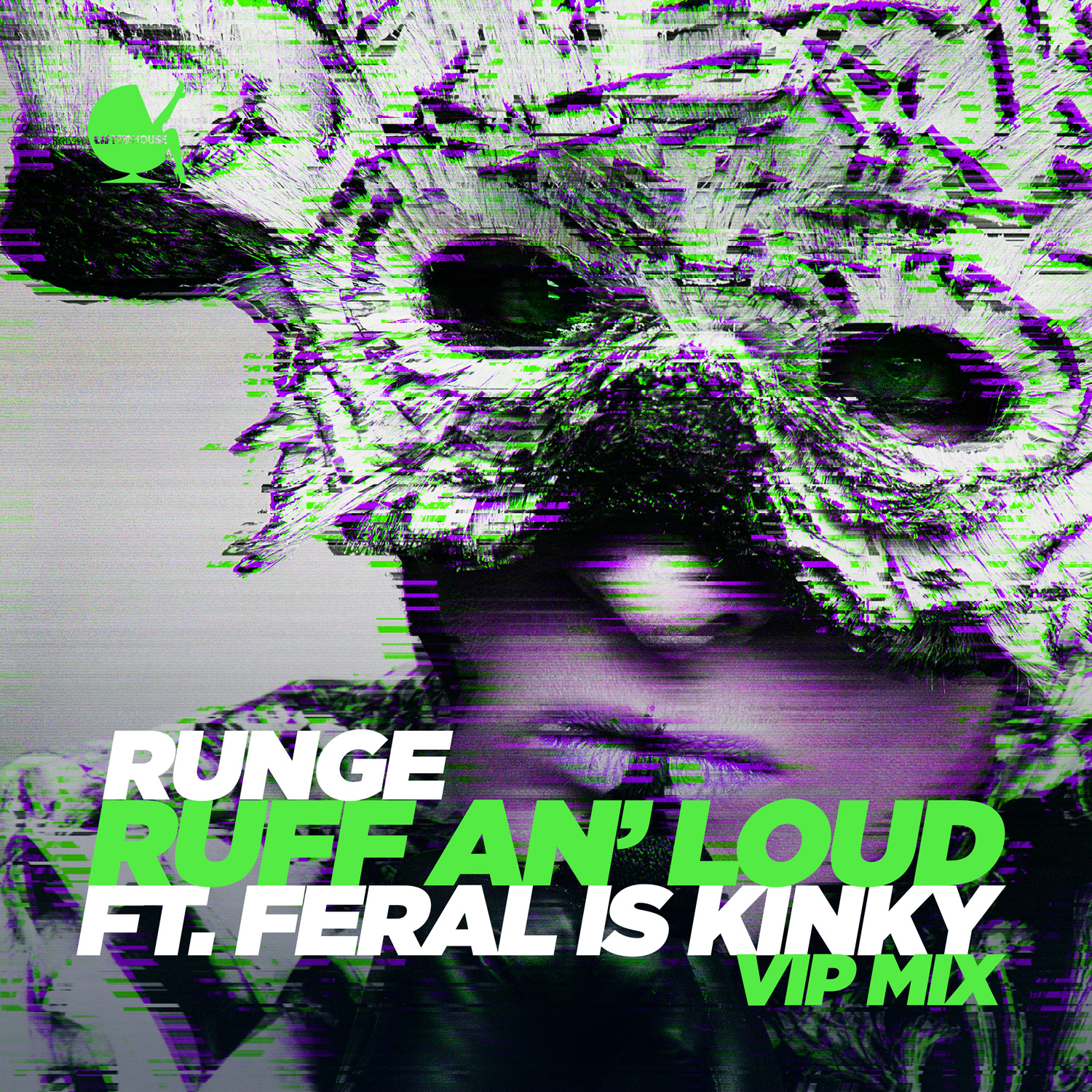 runge - ruff an' loud ft feral is kinky (vip mix)